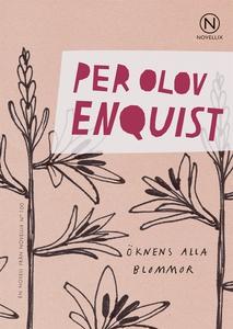 Öknens alla blommor (e-bok) av Per Olov Enquist