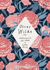 Näktergalen och rosen/Lady Alroy (e-bok) av Osc