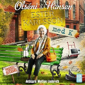 Ester Karlsson med K (ljudbok) av Micke Hansen,