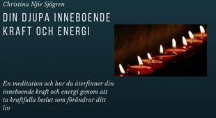 Din djupa inneboende kraft och energi