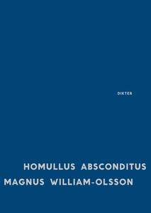 Homullus absconditus (e-bok) av Magnus William-