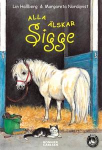 Alla älskar Sigge (e-bok) av Lin Hallberg
