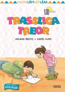 Trassliga treor (e-bok) av Helena Bross