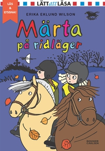 Märta på ridläger (e-bok) av Erika Eklund Wilso