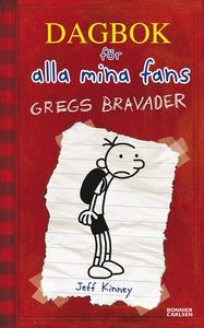 Gregs bravader : Dagbok för alla mina fans (e-b