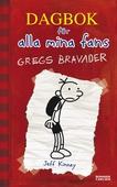 Gregs bravader : Dagbok för alla mina fans