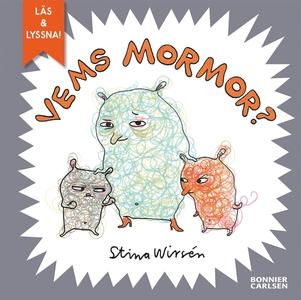 Vems mormor? (e-bok + ljud) (e-bok) av Stina Wi