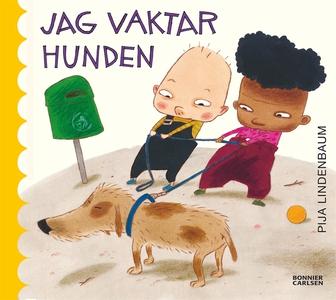 Jag vaktar hunden (e-bok) av Pija Lindenbaum