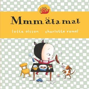 Mmm äta mat (e-bok) av Lotta Olsson