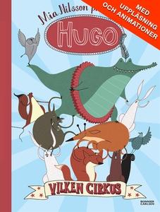 Hugo. Vilken cirkus! (e-bok) av Mia Nilsson