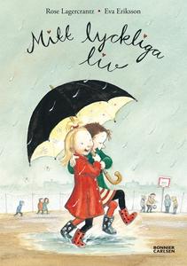 Mitt lyckliga liv (e-bok) av Rose Lagercrantz