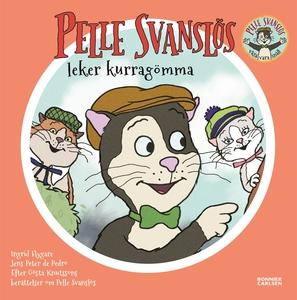Pelle Svanslös leker kurragömma (e-bok) av Göst