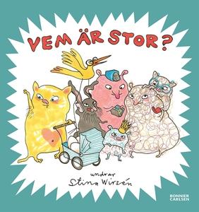 Vem är stor? (e-bok) av Stina Wirsén