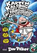 Kapten Kalsong och den stora, stygga striden mot Robotsnorgubben, del 2: Snorbotarnas skräckfulla straff