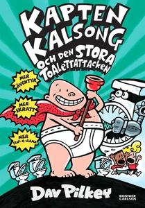 Kapten Kalsong och den stora toalettattacken (e