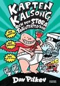 Kapten Kalsong och den stora toalettattacken