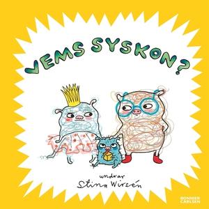 Vems syskon? (e-bok) av Stina Wirsén