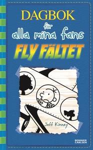 Fly fältet (e-bok) av Jeff Kinney