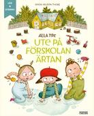 Alla tre ute på förskolan Ärtan (e-bok + ljud)