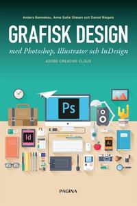 Grafisk design med Photoshop, Illustrator och I
