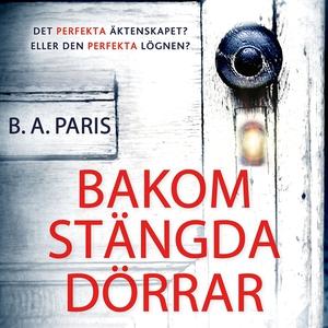 Bakom stängda dörrar (ljudbok) av B.A. Paris