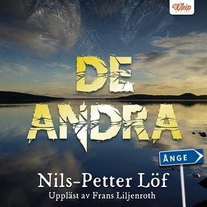 De andra (ljudbok) av Nils-Petter Löf