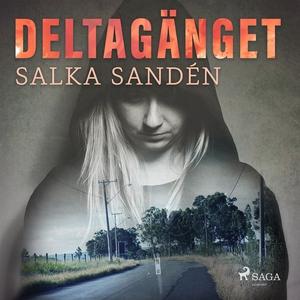 Deltagänget (ljudbok) av Salka Sandén
