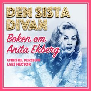 Den sista divan - boken om Anita Ekberg (ljudbo