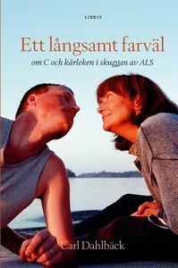 Ett långsamt farväl (e-bok) av Carl Dahlbäck