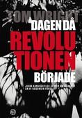 Dagen då revolutionen började