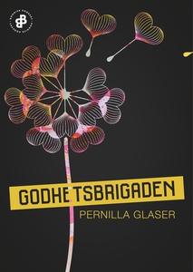 Godhetsbrigaden : Säsong 1 (e-bok) av Pernilla