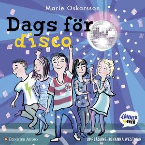 Dags för disco (ljudbok) av Marie Oskarsson