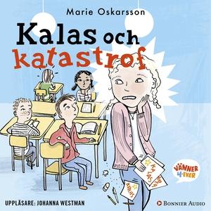 Kalas och katastrof (ljudbok) av Marie Oskarsso