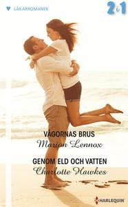Vågornas brus/Genom eld och vatten (e-bok) av M
