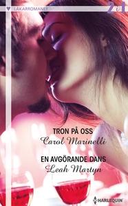 Tron på oss/En avgörande dans (e-bok) av Carol