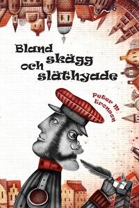 Bland skägg och släthyade (e-bok) av Peter M Er
