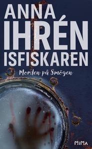 Isfiskaren (Morden på Smögen #2) (e-bok) av Ann
