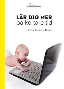Lär dig mer på kortare tid (e-bok) av Anna Tebe
