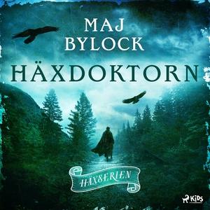 Häxdoktorn (ljudbok) av Maj Bylock