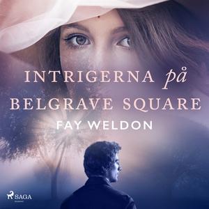 Intrigerna på Belgrave Square (ljudbok) av Fay