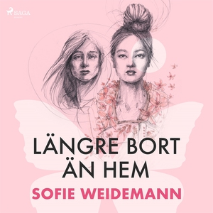 Längre bort än hem (ljudbok) av Sofie Weidemann