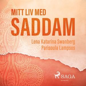 Mitt liv med Saddam (ljudbok) av Parisoula Lamp