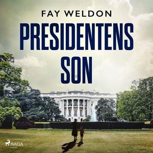 Presidentens son (ljudbok) av Fay Weldon