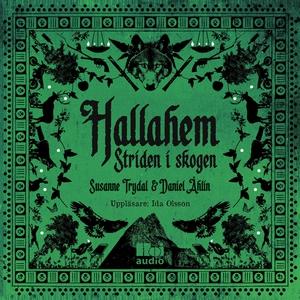 Hallahem. Striden i skogen (ljudbok) av Susanne