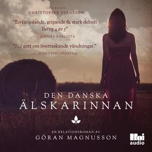 Den danska älskarinnan (ljudbok) av Göran Magnu