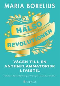 Hälsorevolutionen (e-bok) av Maria Borelius