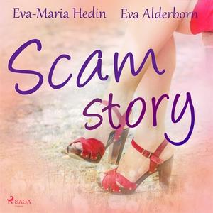 Scam story (ljudbok) av Eva-Maria Hedin, Eva Al