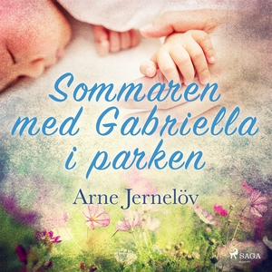 Sommaren med Gabriella i parken (ljudbok) av Ar