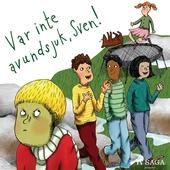 Var inte avundsjuk, Sven!