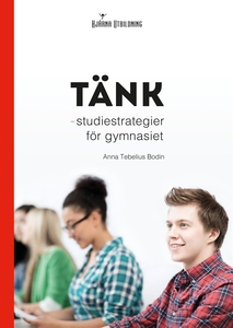 Tänk : studiestrategier för gymnasiet (e-bok) a